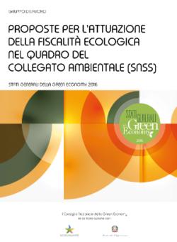 Proposte per l'attuazione della fiscalità ecologica nel quadro del Collegato Ambientale