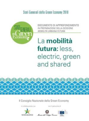 La mobilità futura: less, electric, green and shared